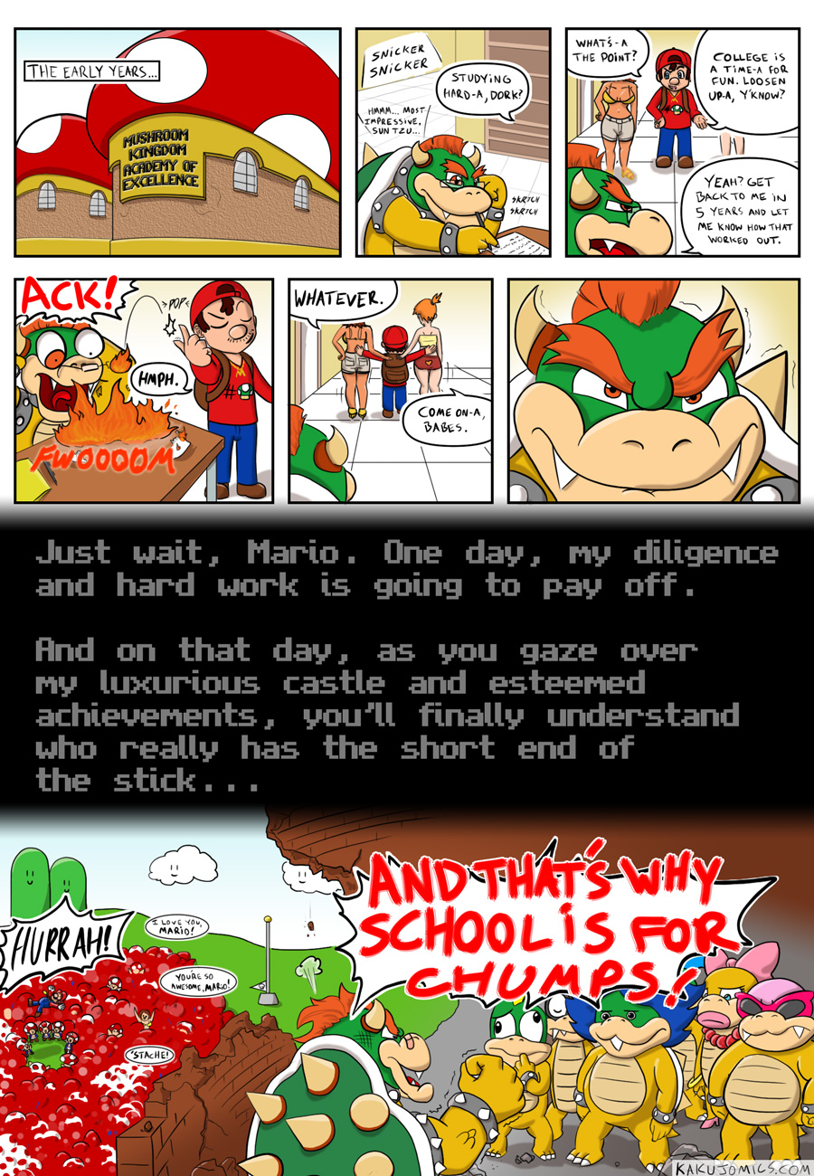 "Remember what Mr. Koopa says, kids: ""Don't stay in school; no matter how hard you try, some Italian jerk with a two-bit job will destroy your dreams."